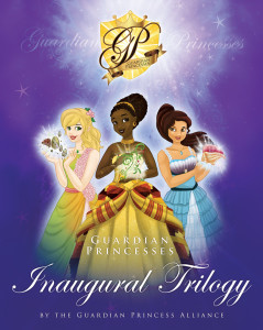 The Guardian Princesses Inaugural Trilogy