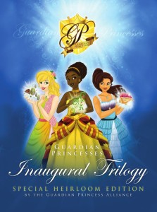 Inaugural Trilogy of the Guardian Princesses